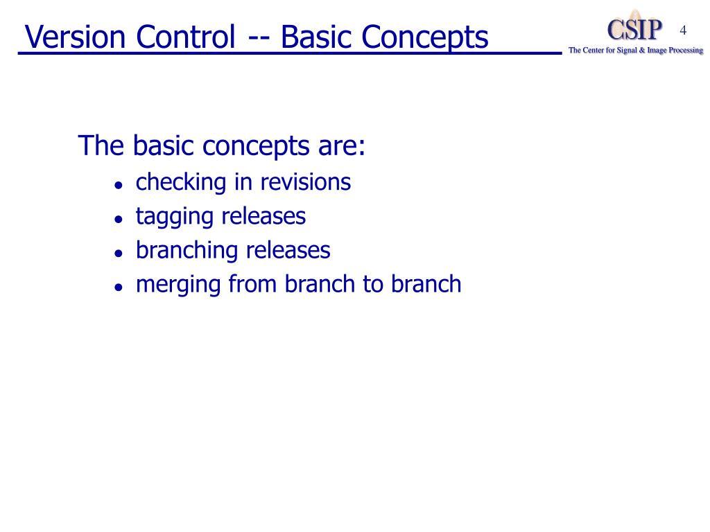 Version Control -- Basic Concepts