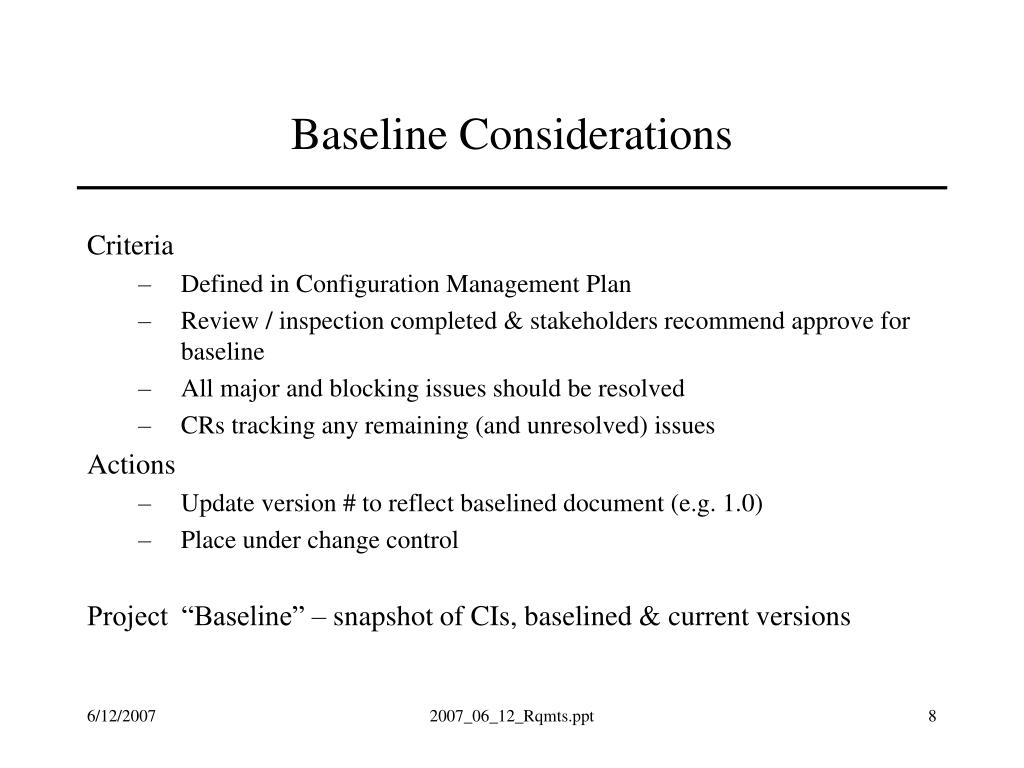 Baseline Considerations