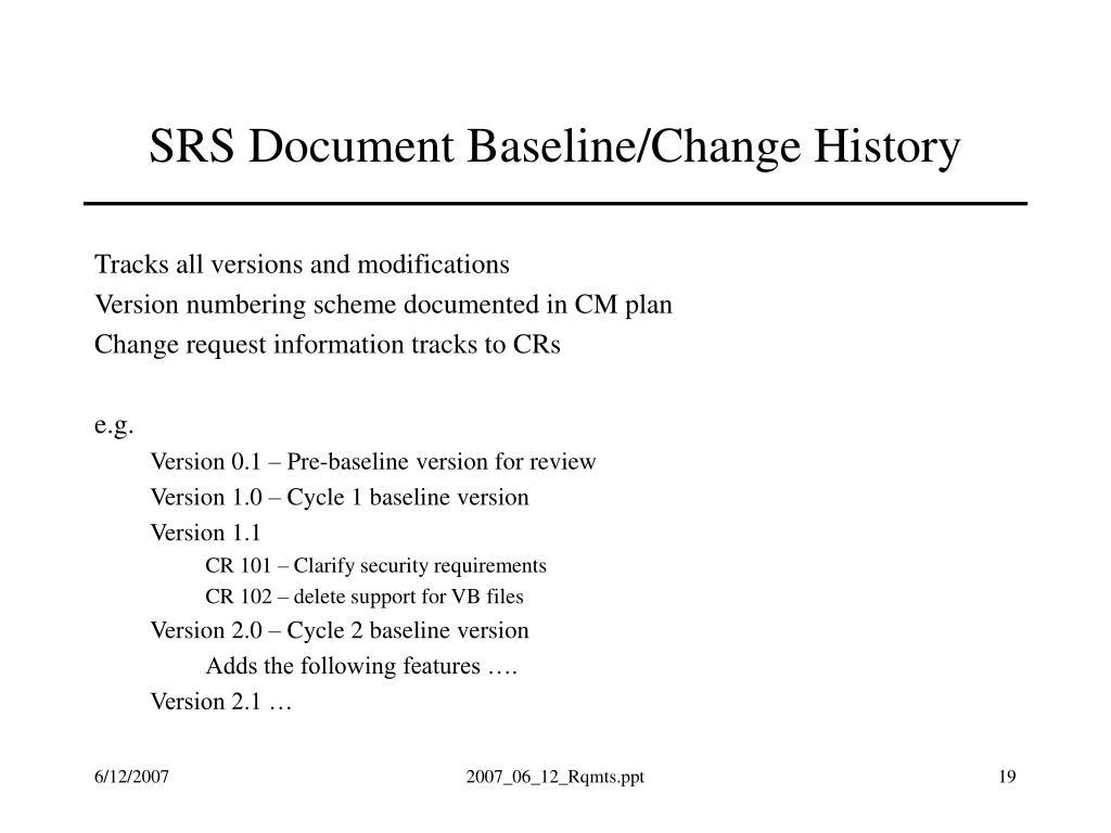 SRS Document Baseline/Change History