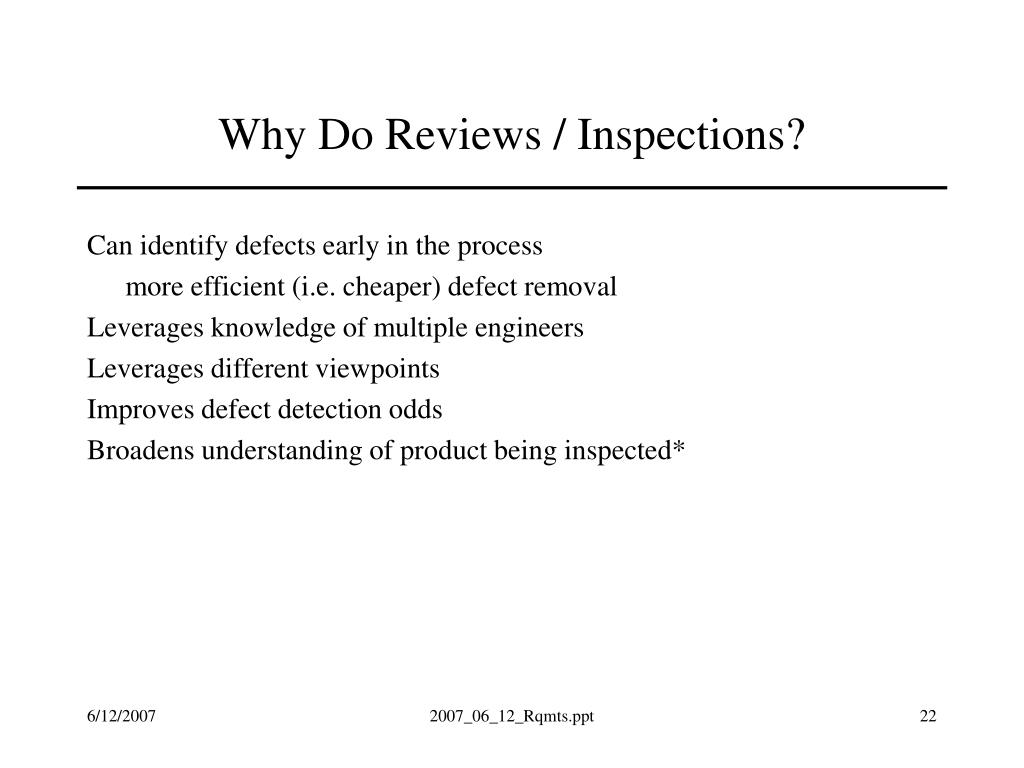 Why Do Reviews / Inspections?