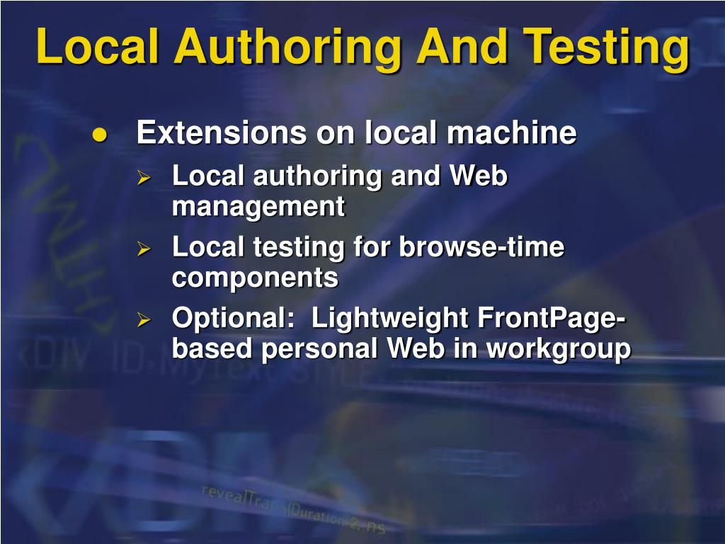 Local Authoring And Testing