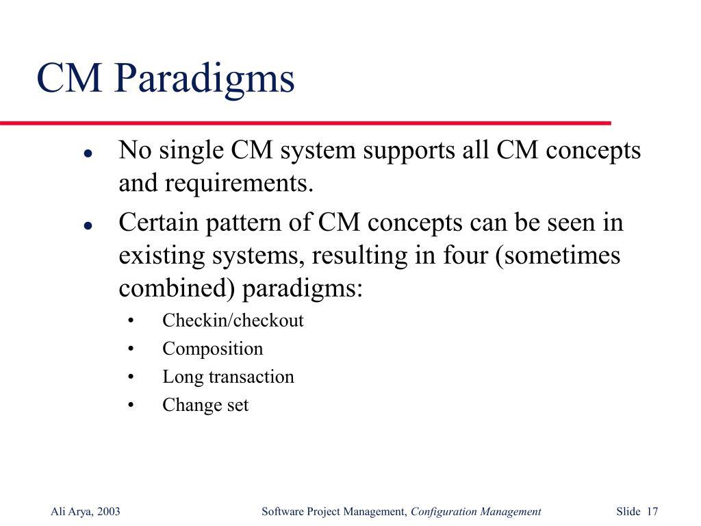 CM Paradigms