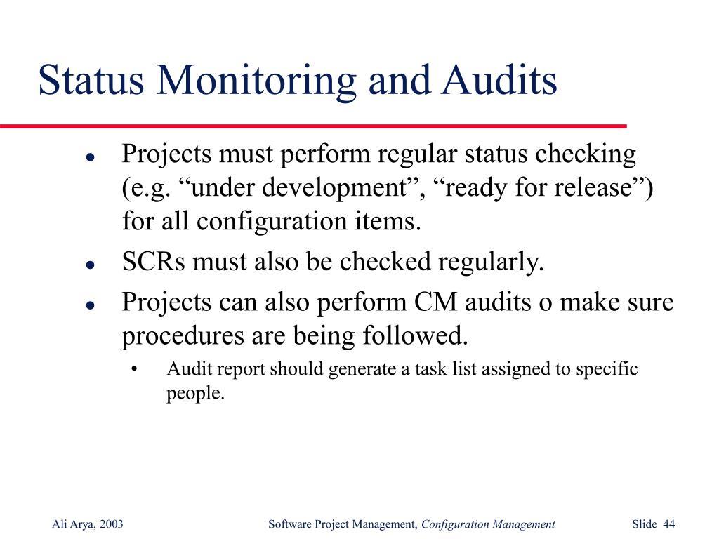 Status Monitoring and Audits