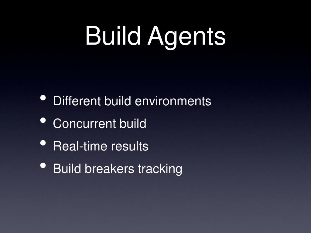 Build Agents