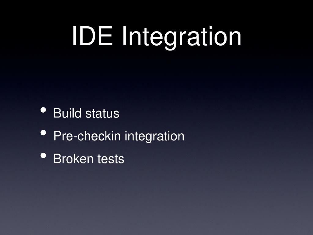 IDE Integration