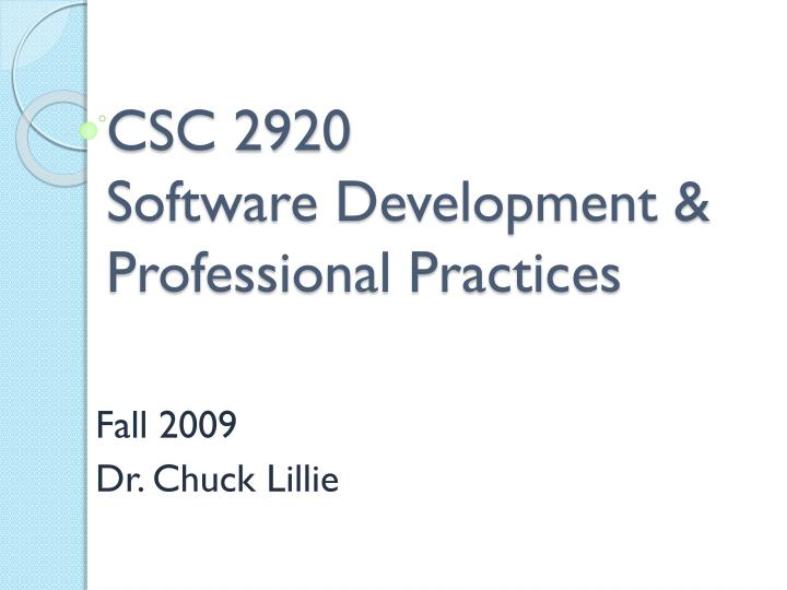Csc 2920 software development professional practices