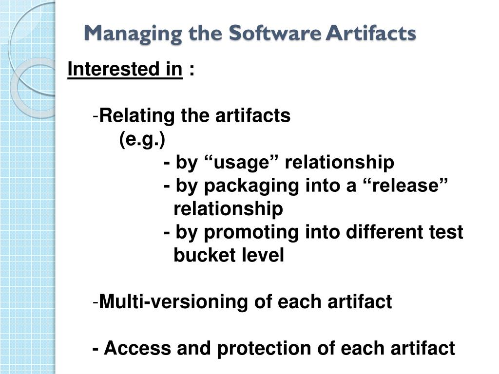 Managing the Software Artifacts