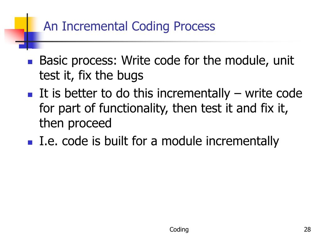 An Incremental Coding Process