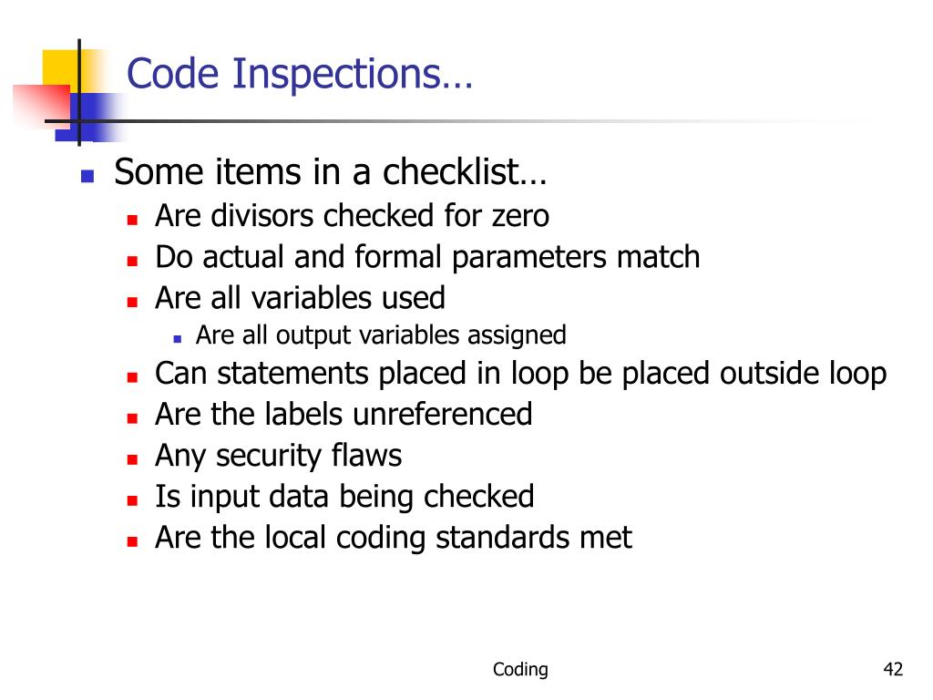 Code Inspections…