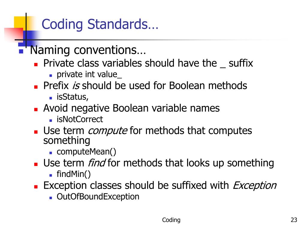 Coding Standards…