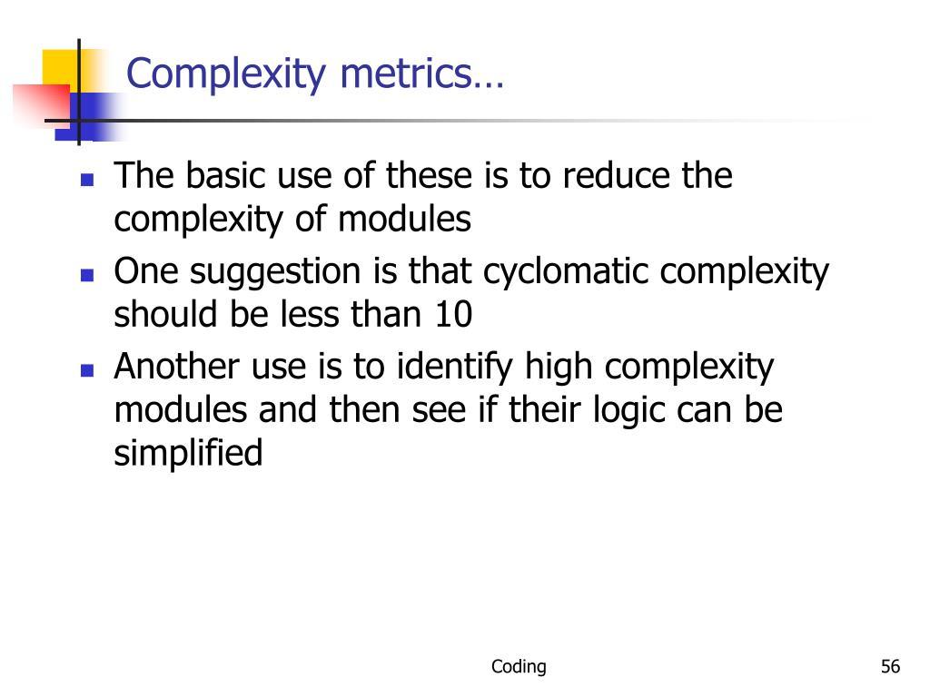 Complexity metrics…