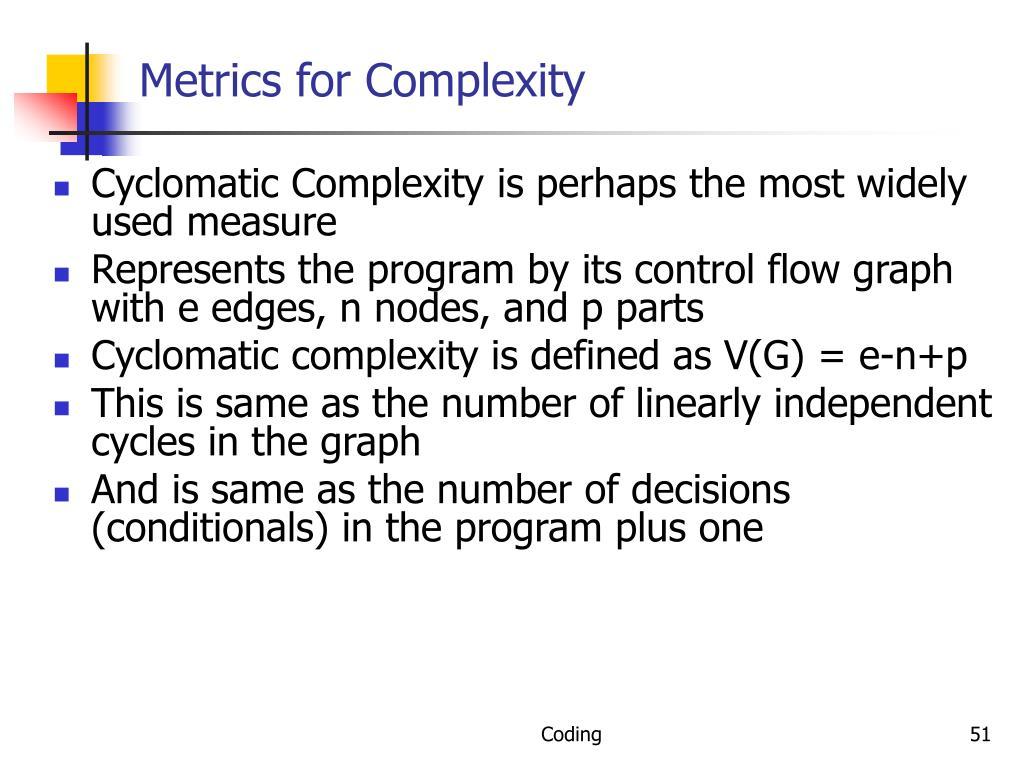 Metrics for Complexity