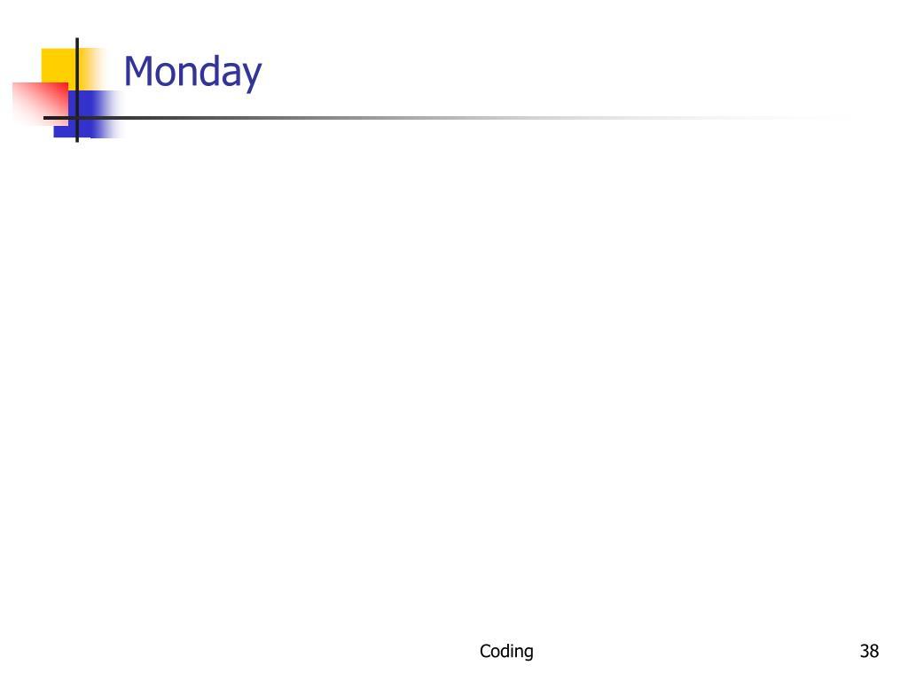 Monday