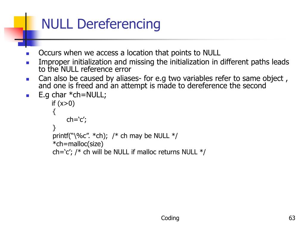 NULL Dereferencing
