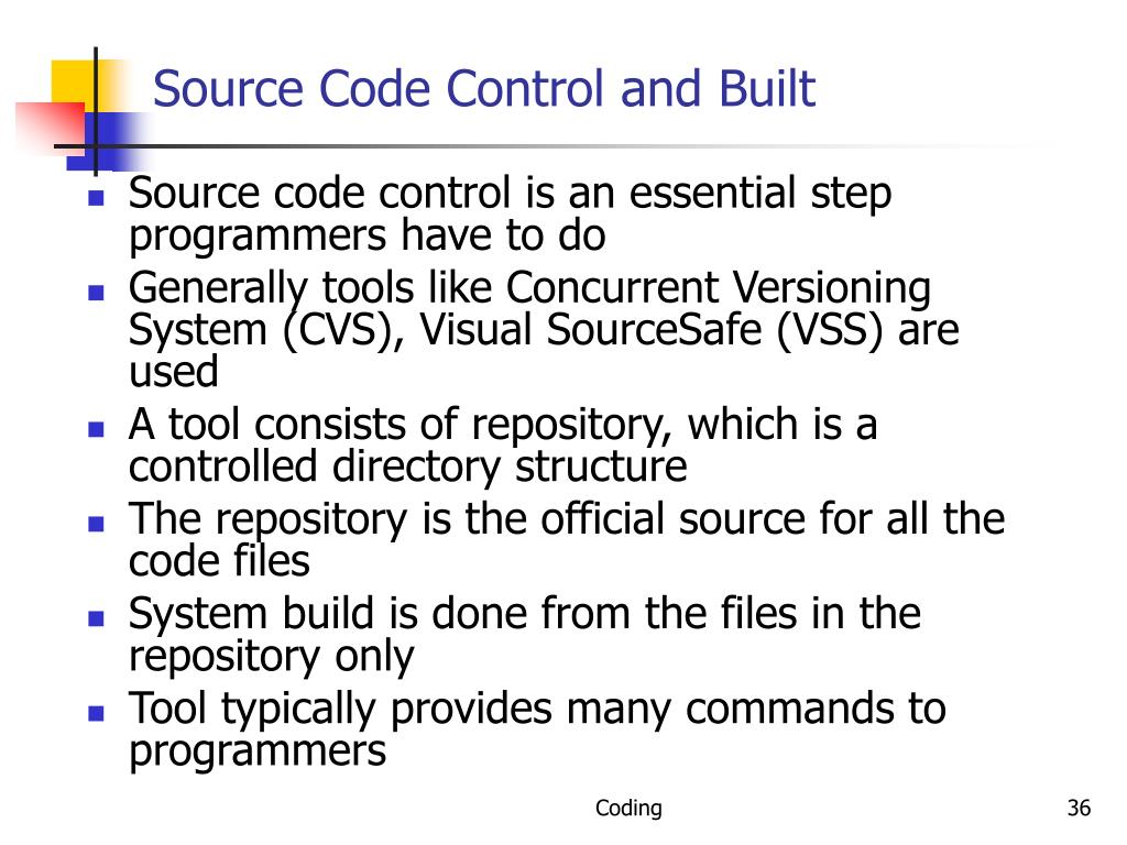 Source Code Control and Built