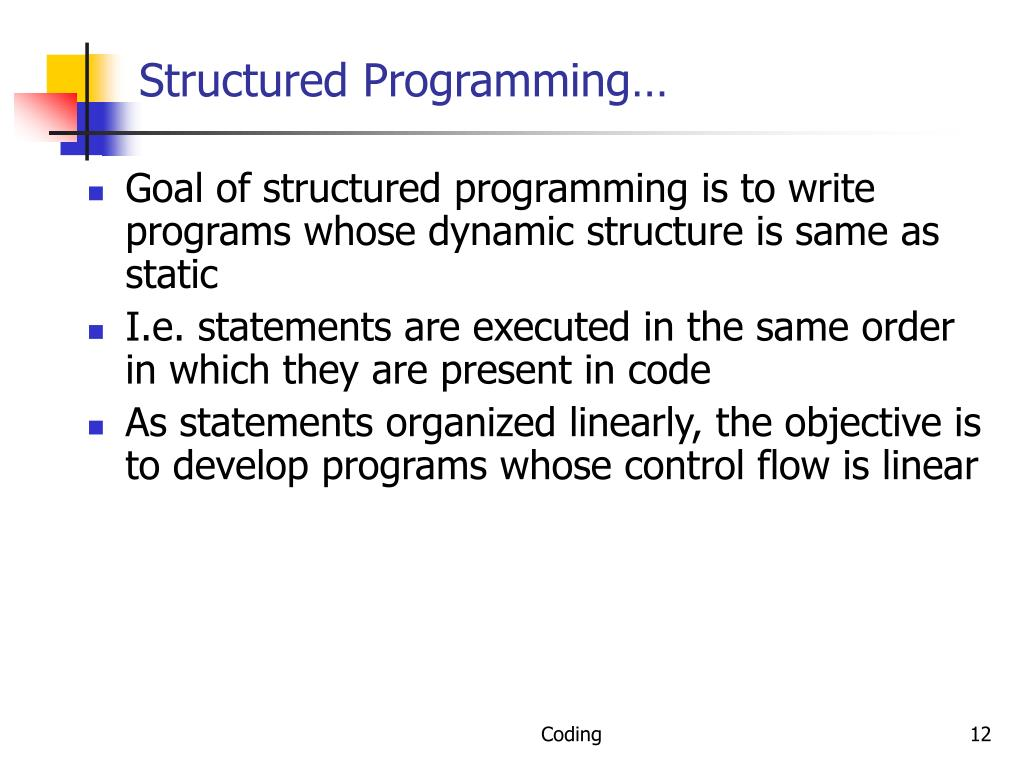 Structured Programming…