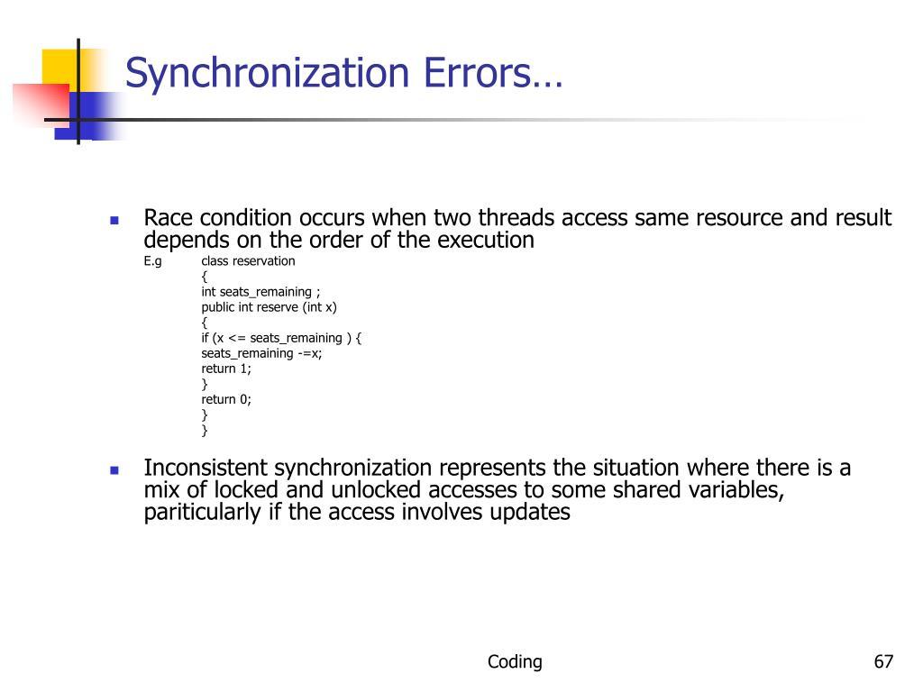 Synchronization Errors…