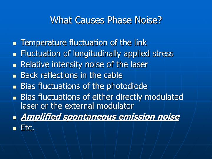 What Causes Phase Noise?