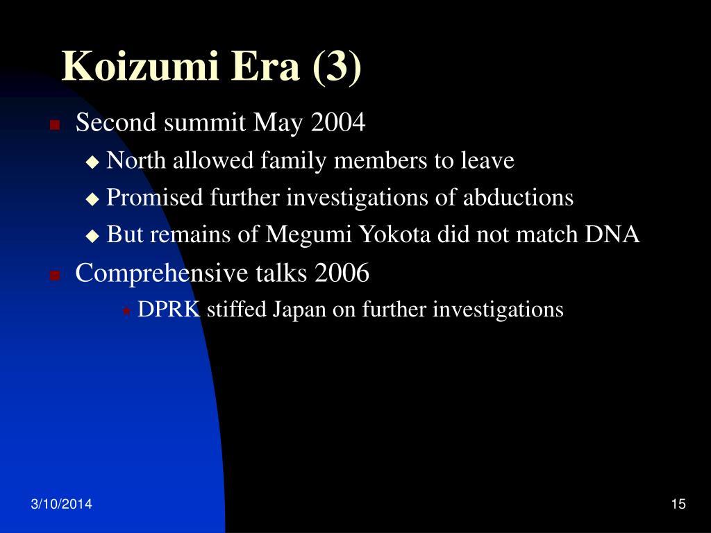 Koizumi Era (3)
