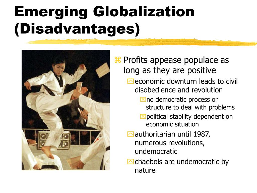 Emerging Globalization (Disadvantages)