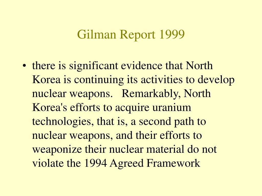 Gilman Report 1999