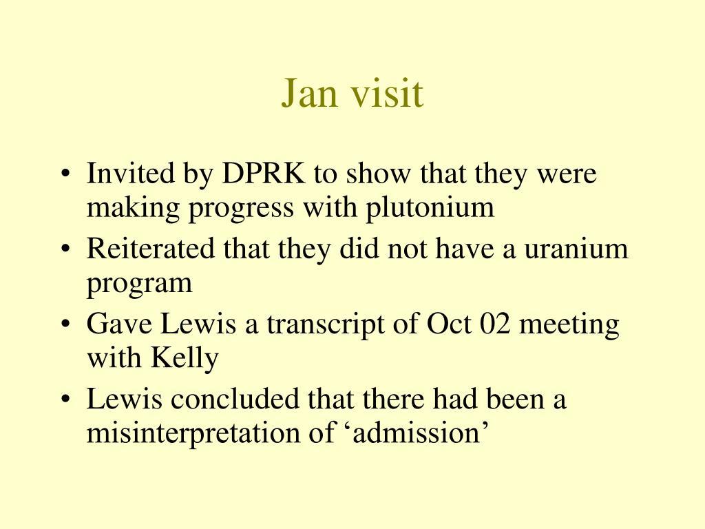 Jan visit