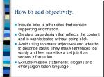 how to add objectivity