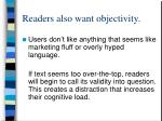 readers also want objectivity
