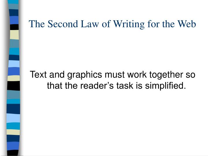 The Second Law of Writing for the Web