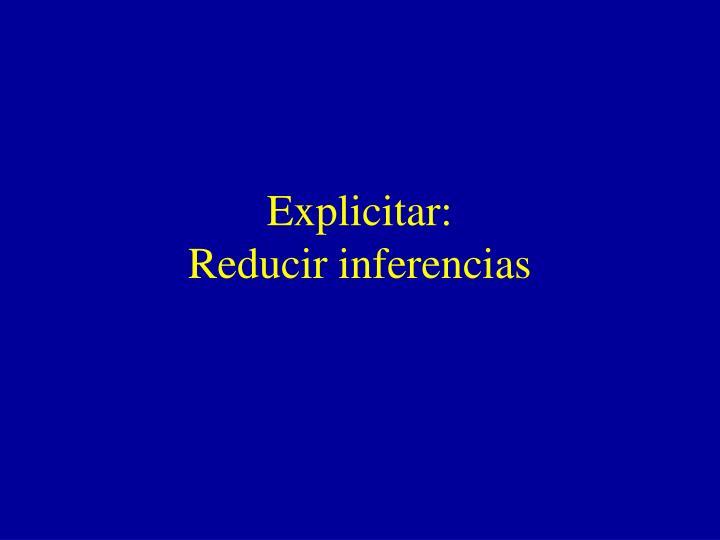 Explicitar: