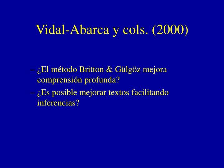 Vidal-Abarca y cols. (2000)