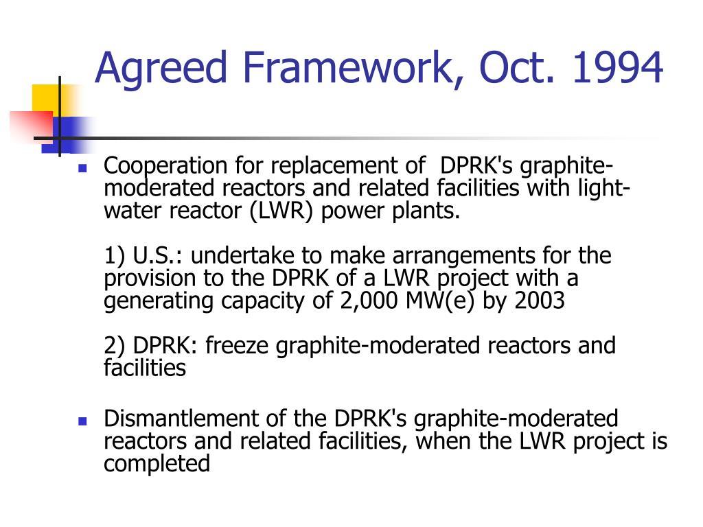 Agreed Framework, Oct. 1994