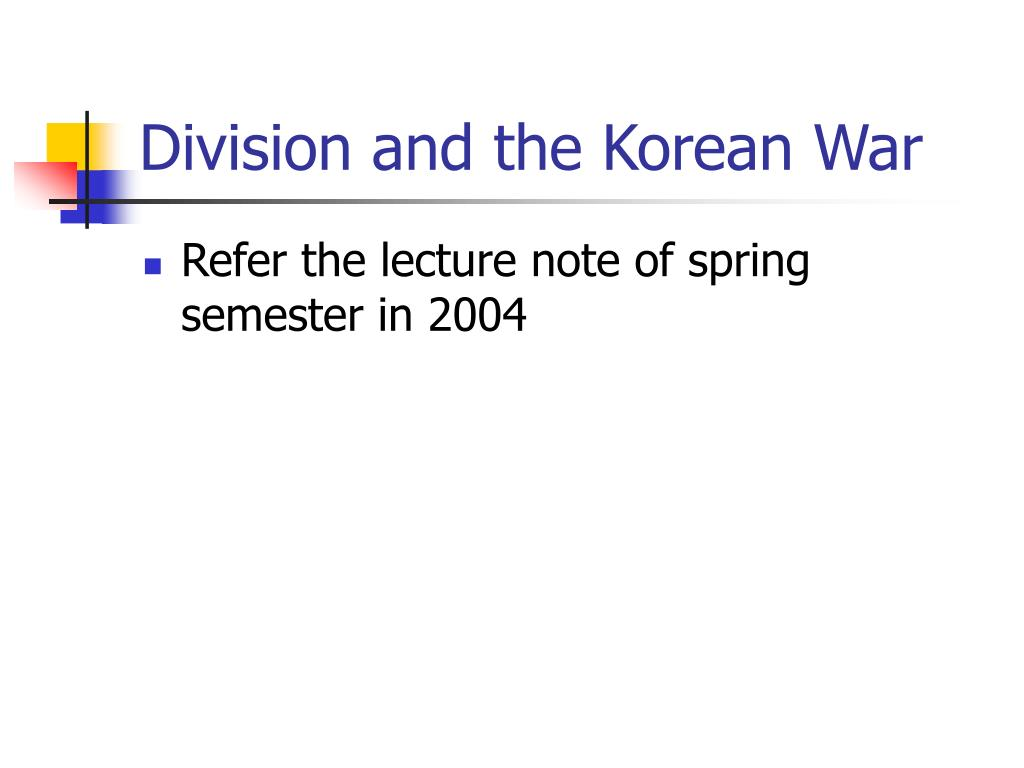 Division and the Korean War