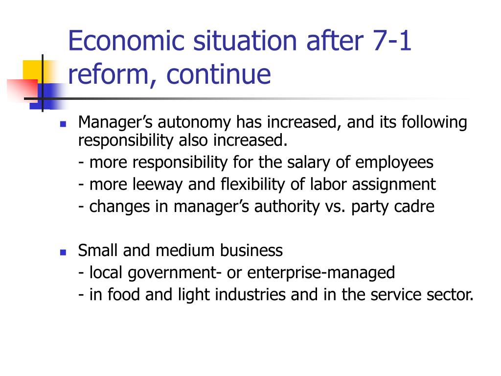 Economic situation after 7-1 reform, continue