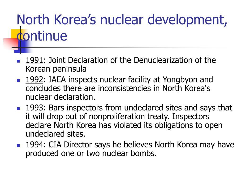 North Korea's nuclear development,  continue