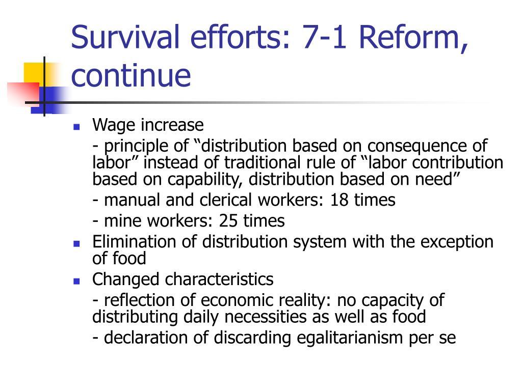Survival efforts: 7-1 Reform, continue