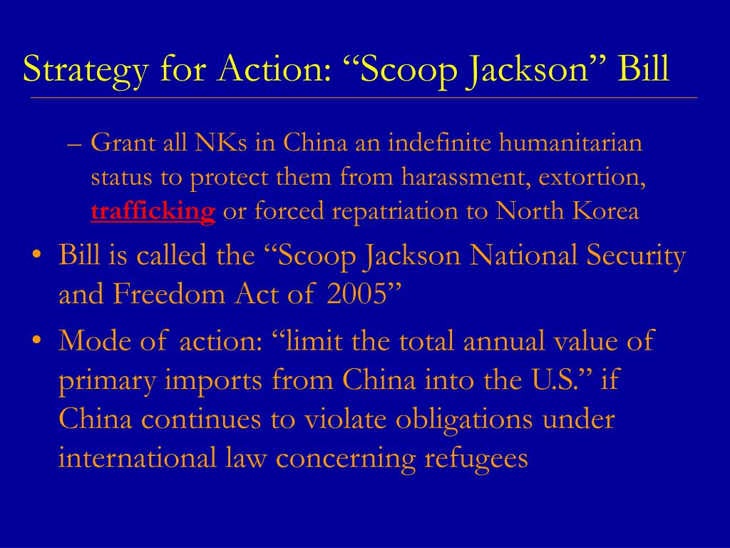 "Strategy for Action: ""Scoop Jackson"" Bill"
