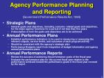 agency performance planning and reporting government performance results act 1993