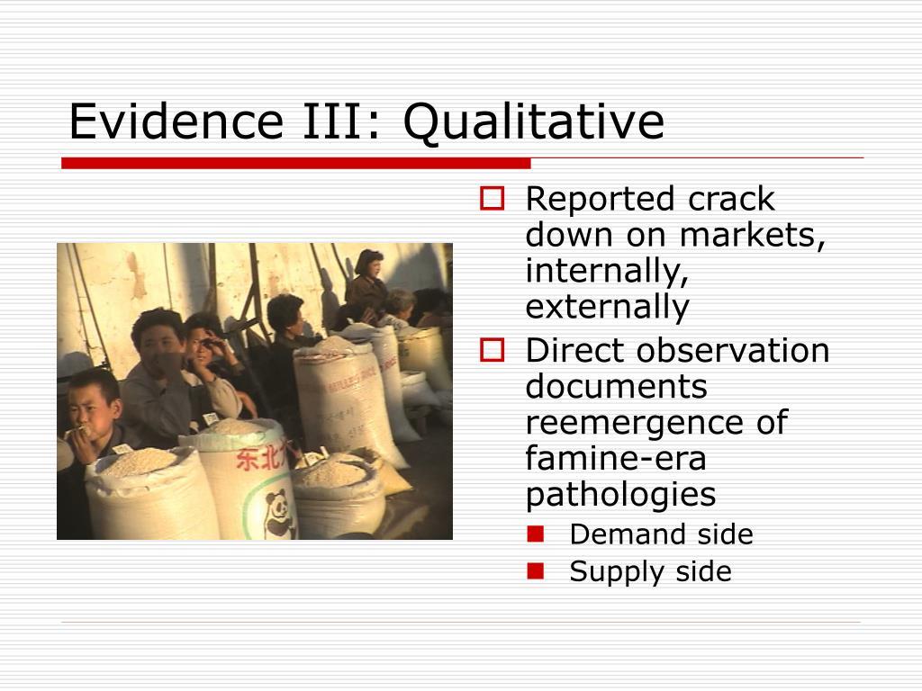Evidence III: Qualitative