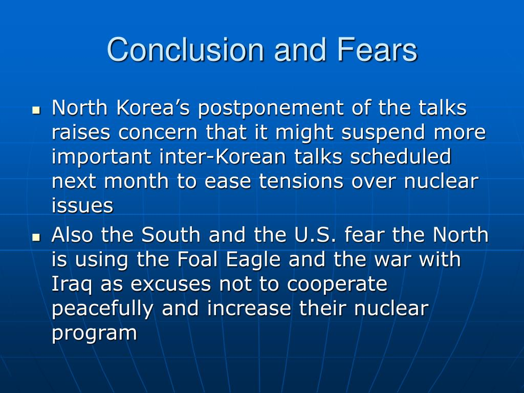 Conclusion and Fears