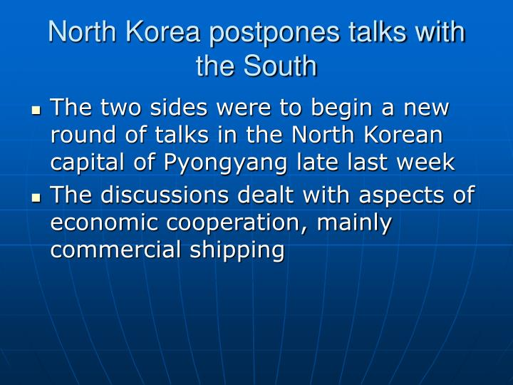 North korea postpones talks with the south2
