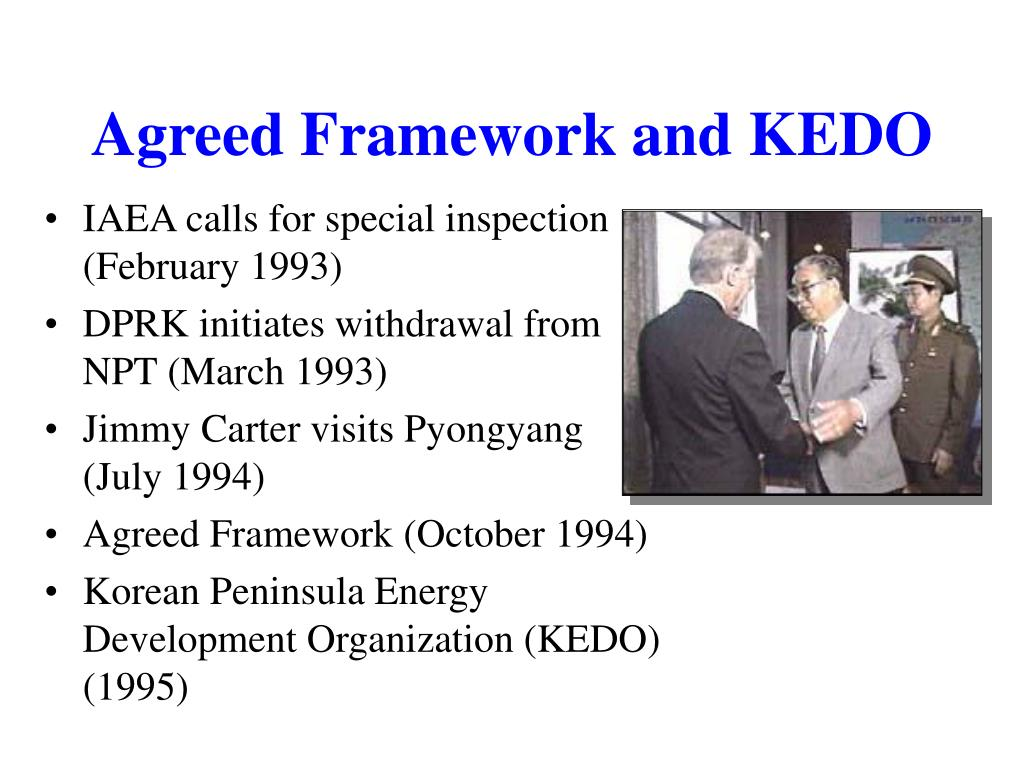 Agreed Framework and KEDO