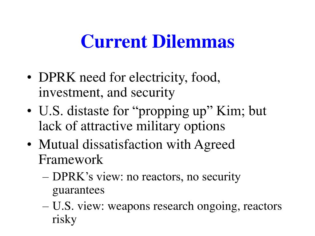 Current Dilemmas
