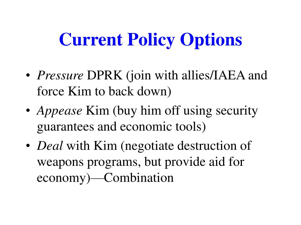 Current Policy Options