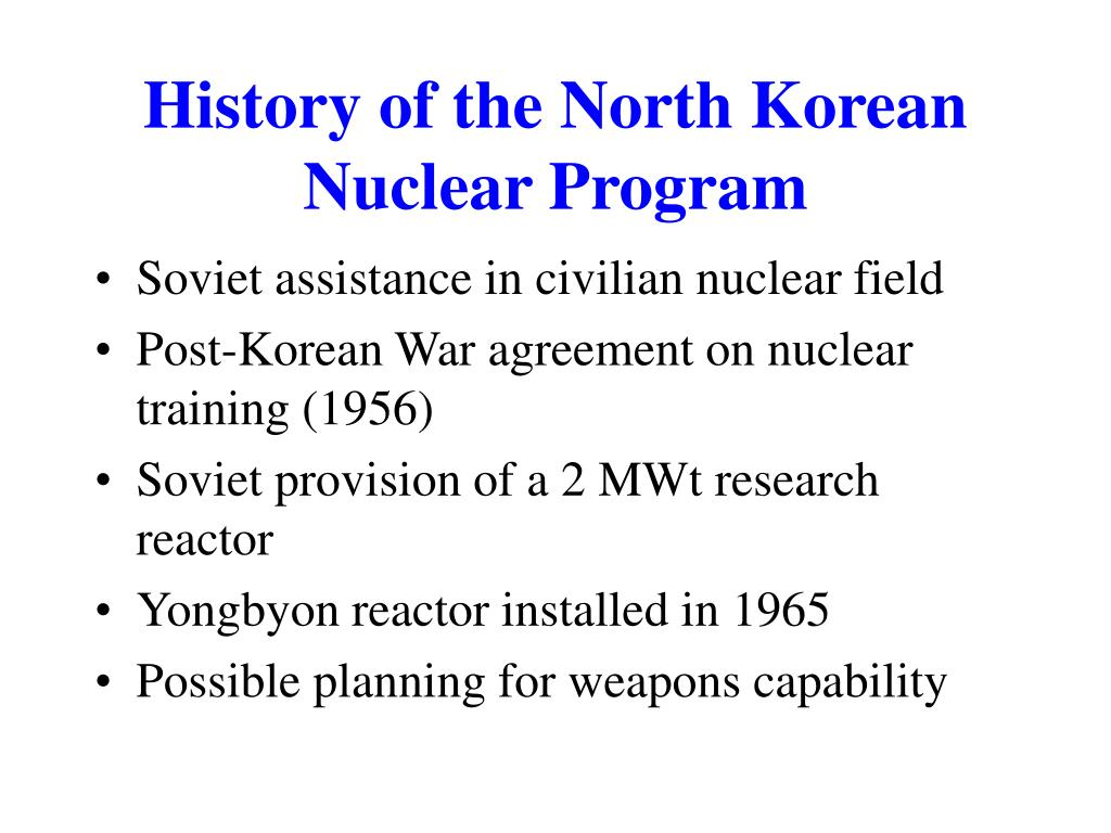 History of the North Korean Nuclear Program