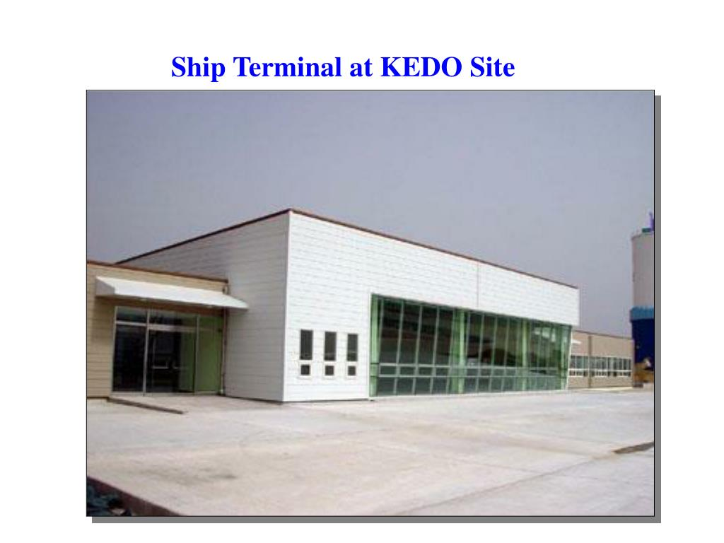 Ship Terminal at KEDO Site