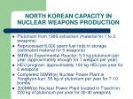 north korean capacity in nuclear weapons production