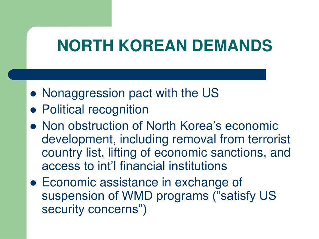 NORTH KOREAN DEMANDS