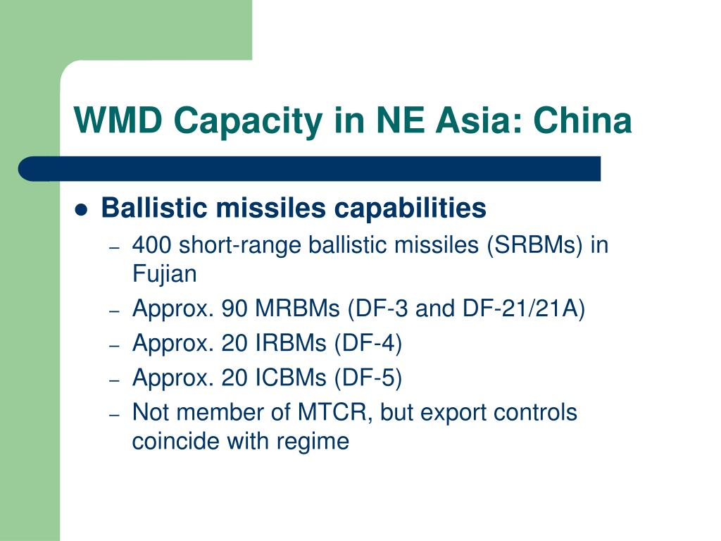 WMD Capacity in NE Asia: China