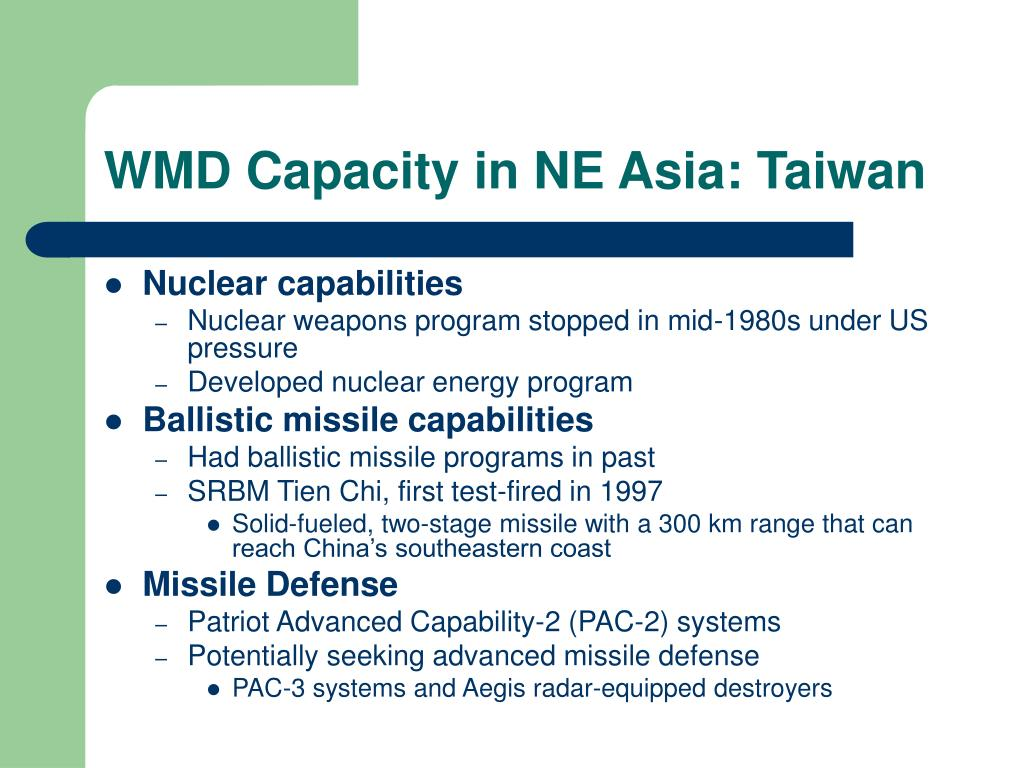 WMD Capacity in NE Asia: Taiwan